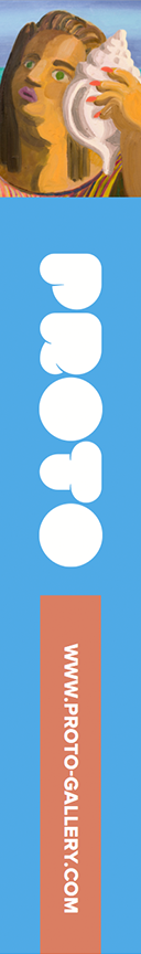 Proto Gallery — EXPAND AND FLOURISH AMONG NEW ACQUAINTANCES